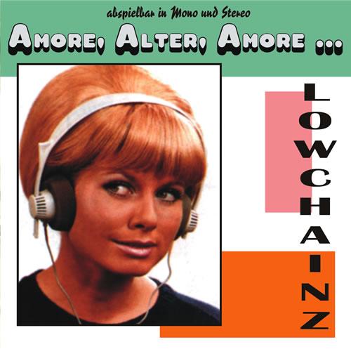 Lowchainz Lowchainz - Amore, Alter, Amore... CD