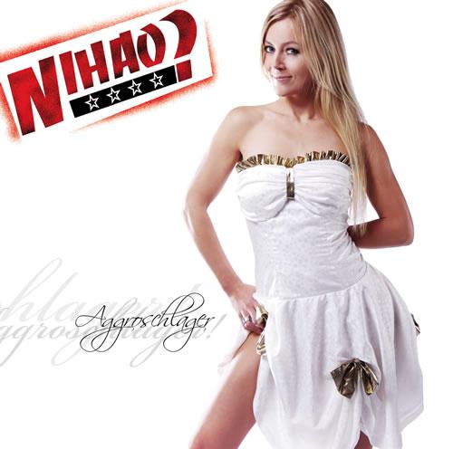 Nihao? Nihao? - Aggroschlager CD