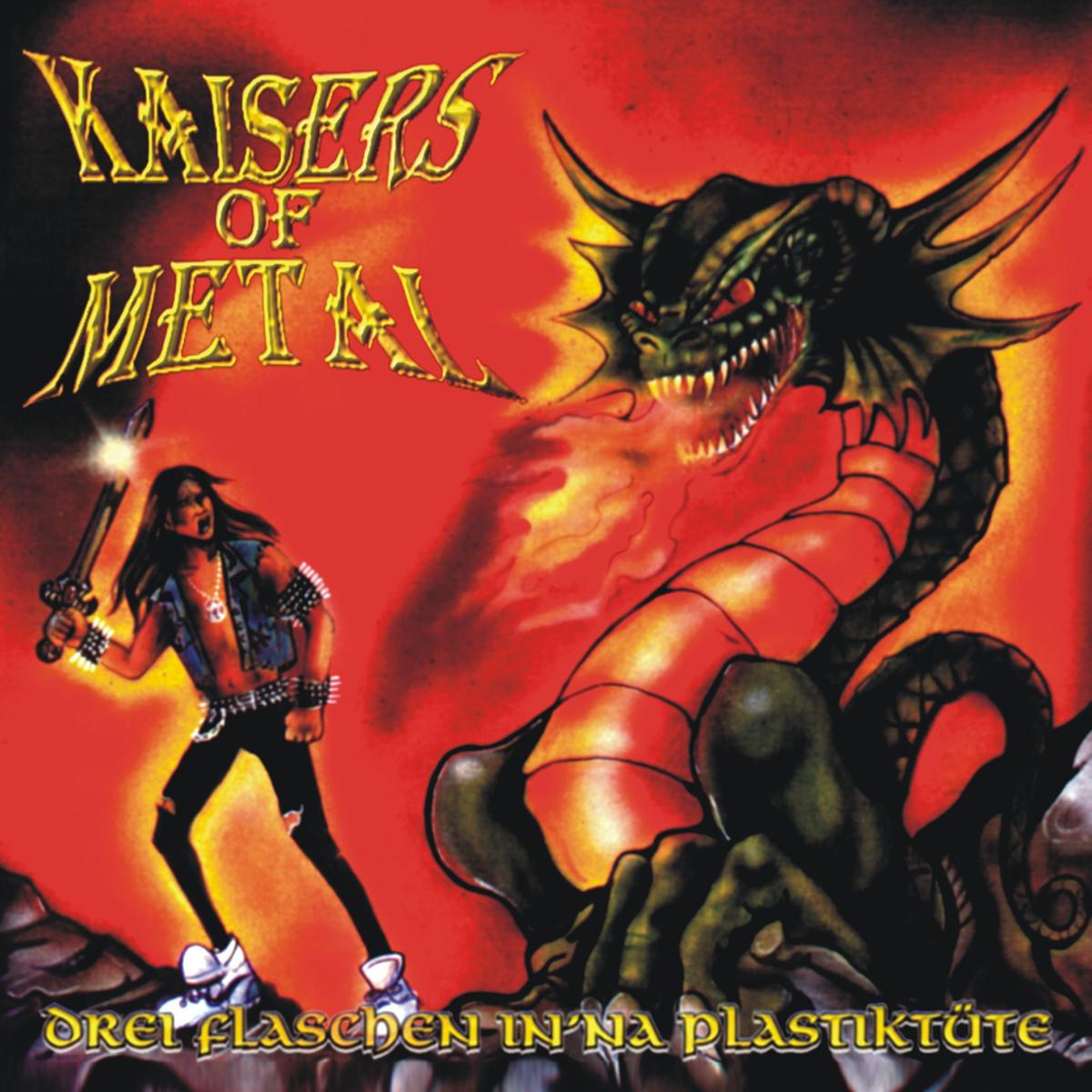 Drei Flaschen Drei Flaschen - Kaisers Of Metal CD